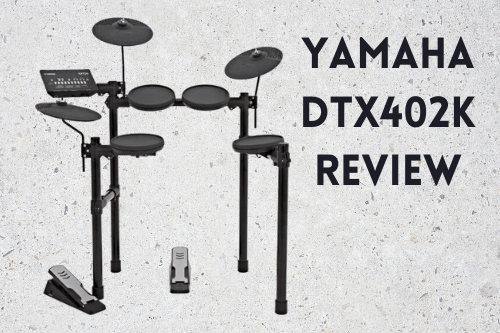Yamaha DTX402K review